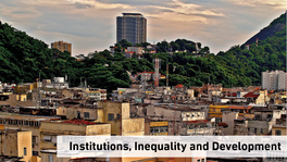 Institutions, Inequality and Development