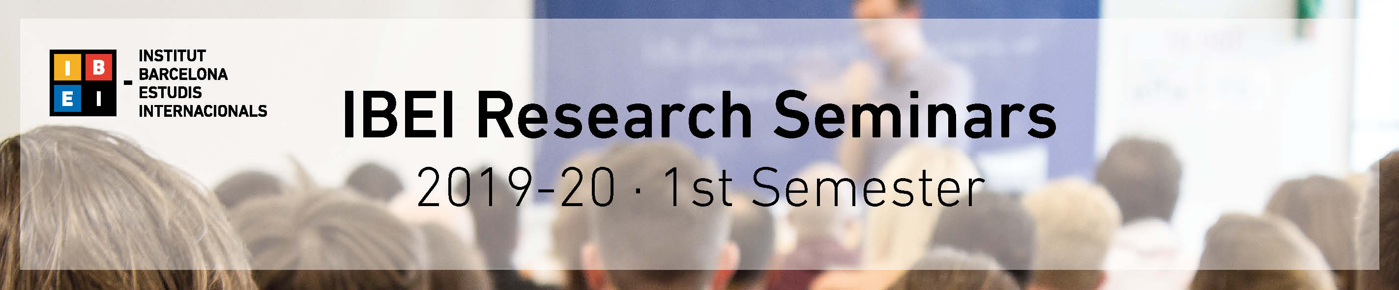 IBEI Research Seminars 2019-20: 1st Semester_capçalera noticia