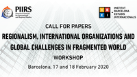 Call for Papers: Regionalism, International Organizations and Global Challenges in Fragmented World