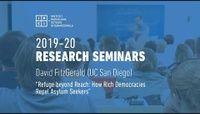 IBEI Research Seminar: Refuge beyond Reach. How Rich Democracies Repel Asylum Seekers - David FitzGerald (UC San Diego)