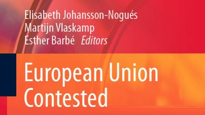 Forthcoming book analyses the 'European Union Contested: Foreign Policy in a New Global Context'