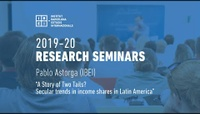 IBEI Research Seminar: A Story of Two Tails? Secular trends in income shares in Latin America - Pablo Astorga (IBEI)