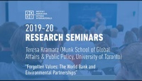 IBEI Research Webinar: Forgotten Values: The World Bank & Environmental Partnerships - Teresa Kramarz (Toronto University)