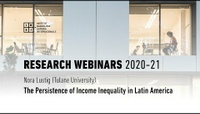 The Persistence of Income Inequality in Latin America - Nora Lustig (Tulane University)