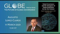 GLOBE Webinar: Augusto Lopez-Claros - Global Governance and the Emergence of Global Institutions