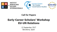 Call for Papers: Early-career Scholars' Workshop – EU-UN Relations (September 2017)